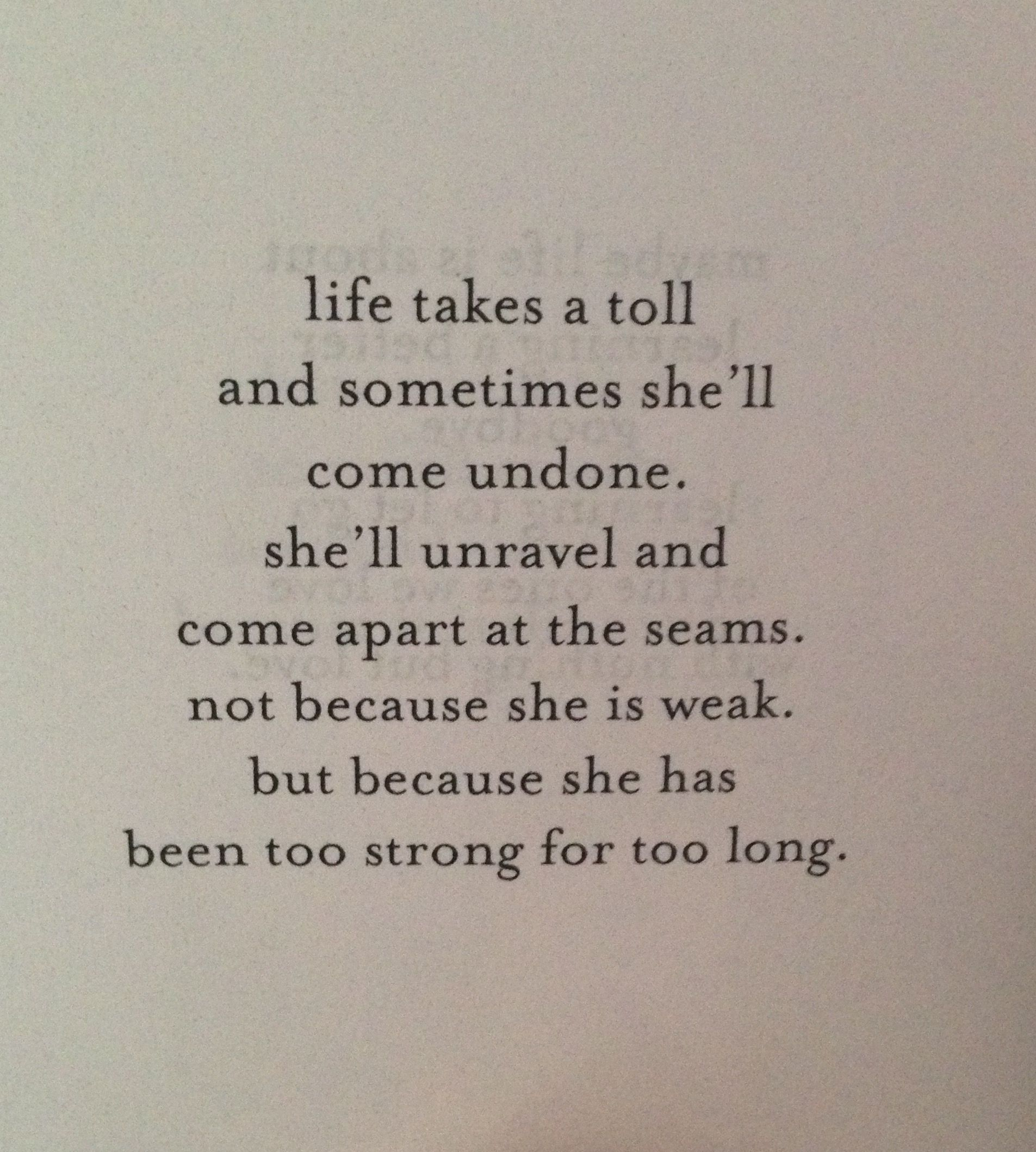 She Has Been Too Strong For Too Long Jm Storm Quotes To Live By Soul Quotes Be Yourself Quotes