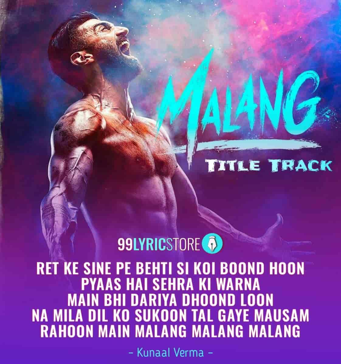 Malang Title Track Lyrics Ved Sharma Aditya Roy Kapoor In 2020 Lyrics Roy Kapoor Song Lyrics