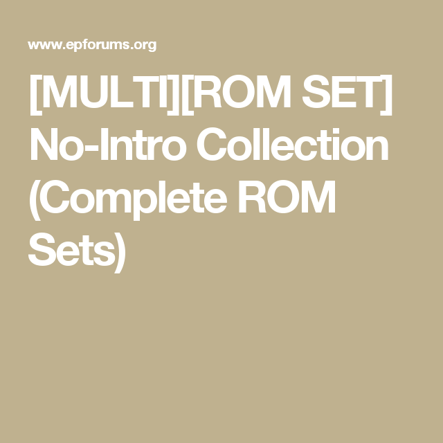 MULTI][ROM SET] No-Intro Collection (Complete ROM Sets