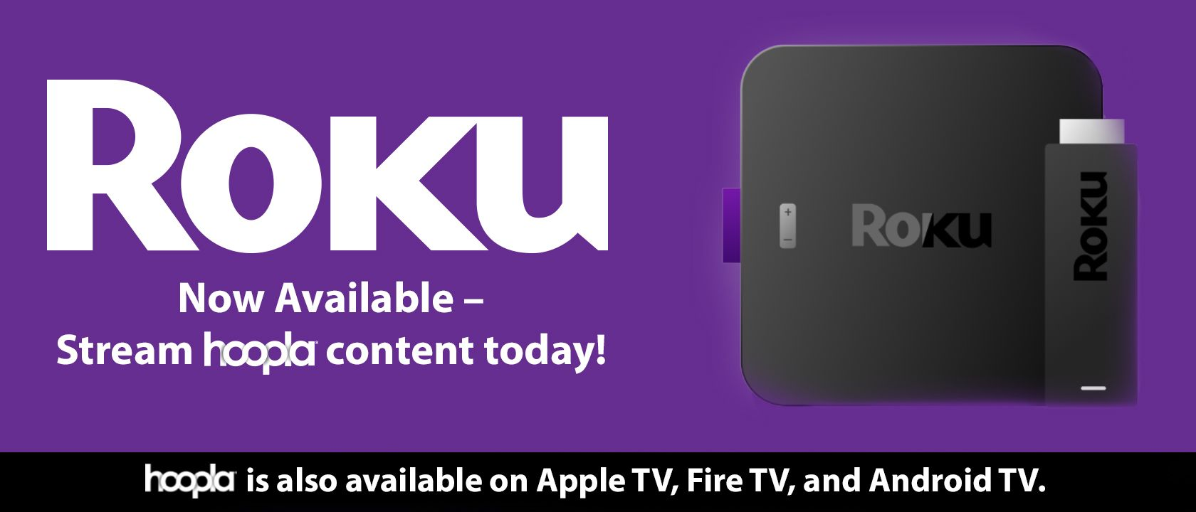 Hoopla is now available on Roku devices! Stream free