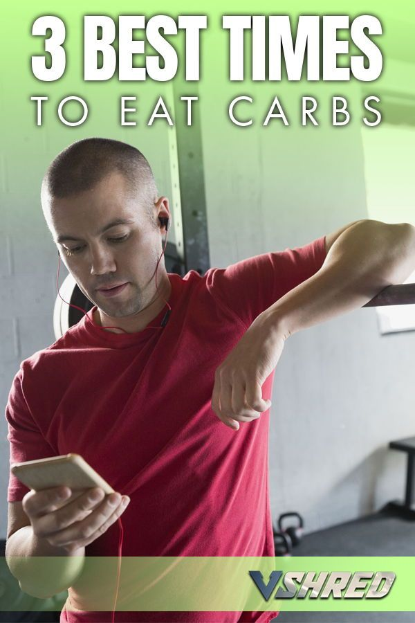Best Time Of Day To Eat Carbs For Weight Loss