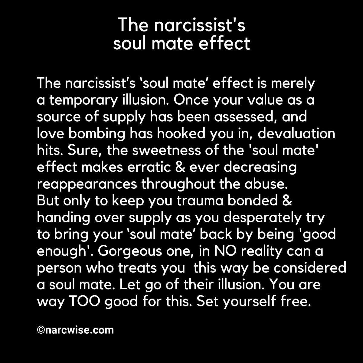 The narcissist's soul mate effect