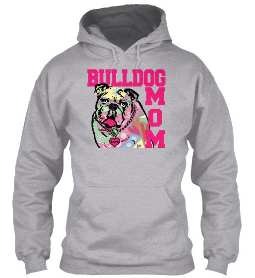 """""""Bulldog Mom"""" Relaxed Unisex Hoodie. Gildan 8oz Heavy Blend.  Also available Bulldog Tees, Necklaces, Tote Bags, Bulldog Yoga Mats.  All Sizes, Styles and Colors... #calikays"""