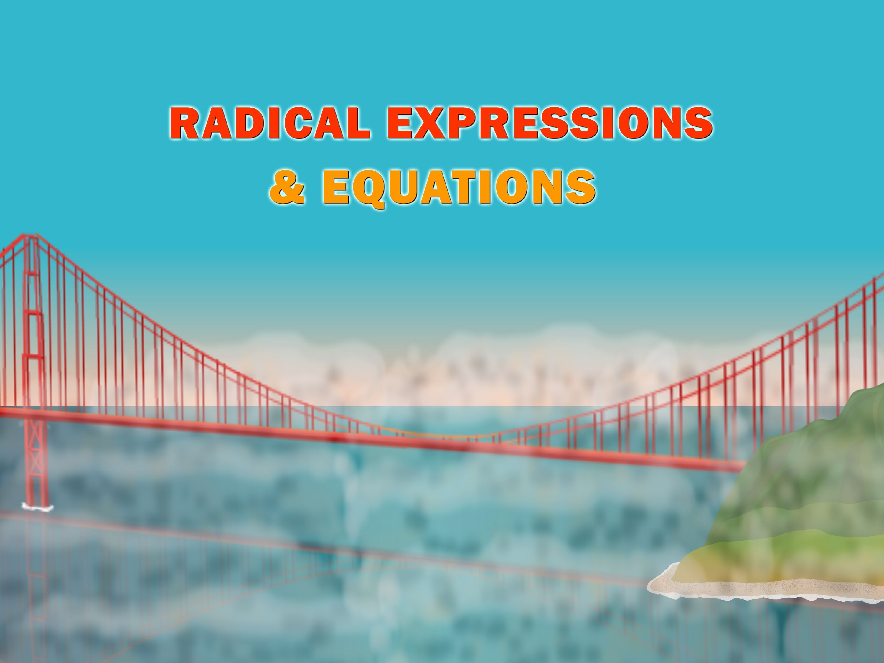 A free animated algebra film on Radical Expressions and Equations ...