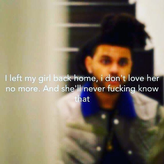 Pin On The Weeknd Quotes Lyrics