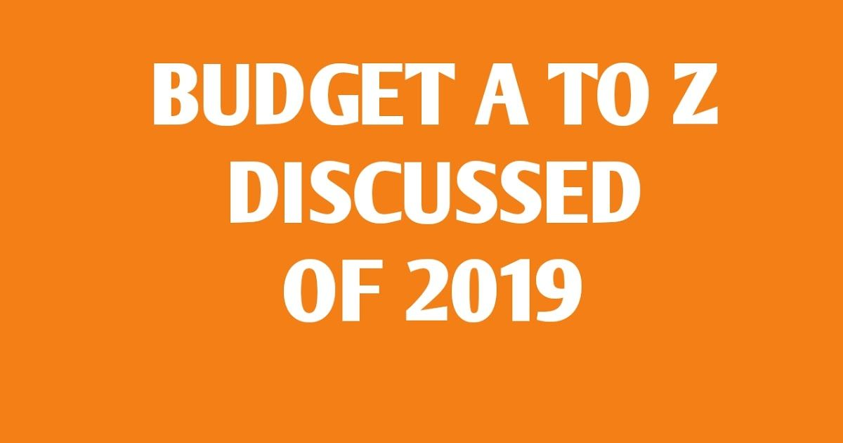 KEY HIGH LIGHT OF UNION BUDGET OF 20192020 DETAILS PDF