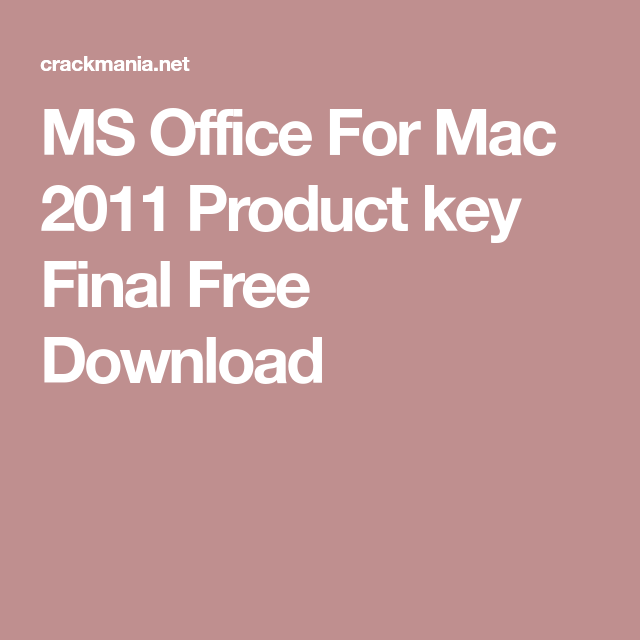 how to get product key for microsoft office for mac 2011 free