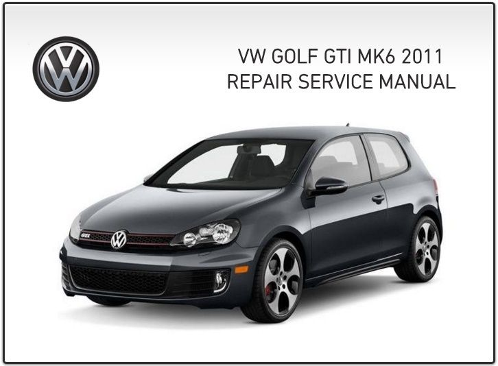 Golf Gti 2011 Mk6 Repair Service Manual Pdf Golf Gti Gti Mk6 Gti