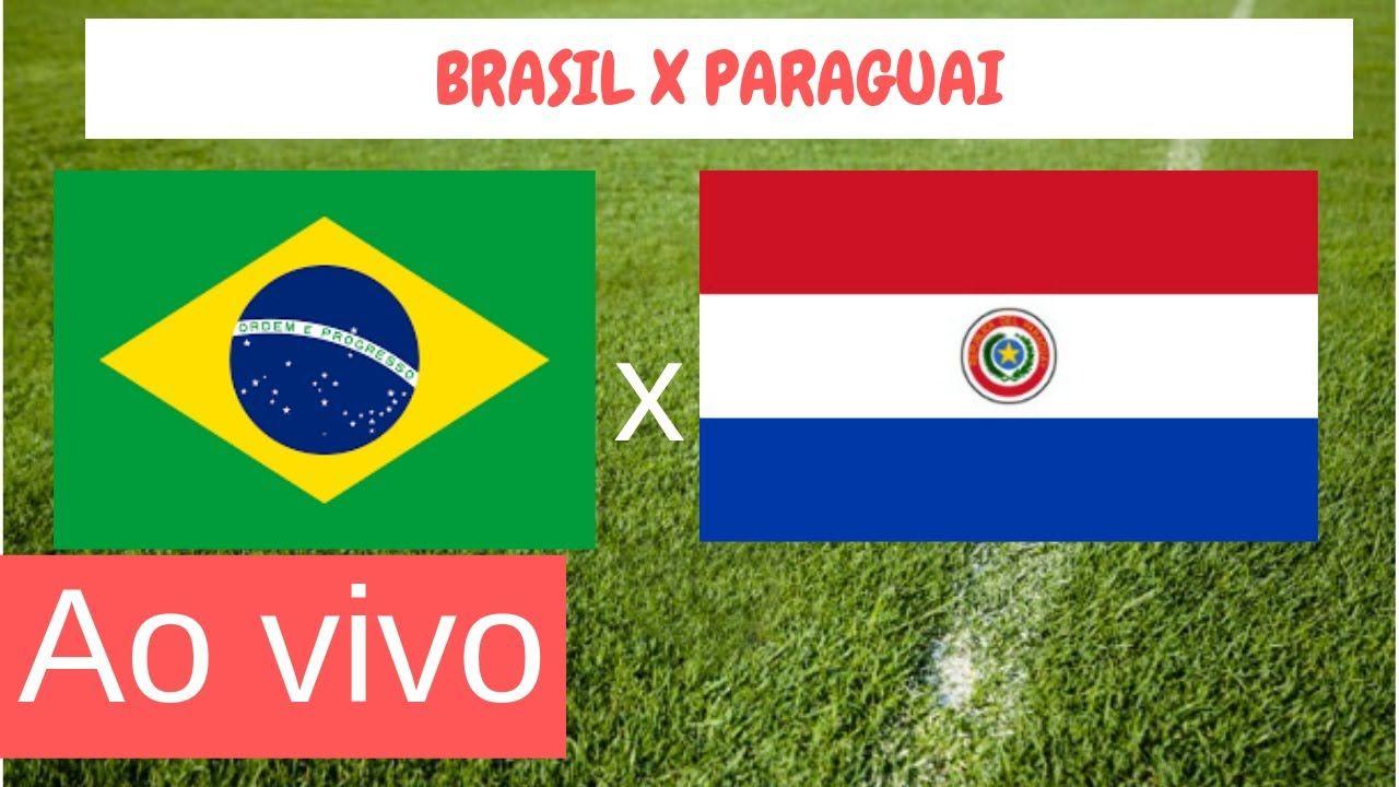 Assistir Brasil X Paraguai 27 06 2019 Ao Vivo Em Hd Com Imagens