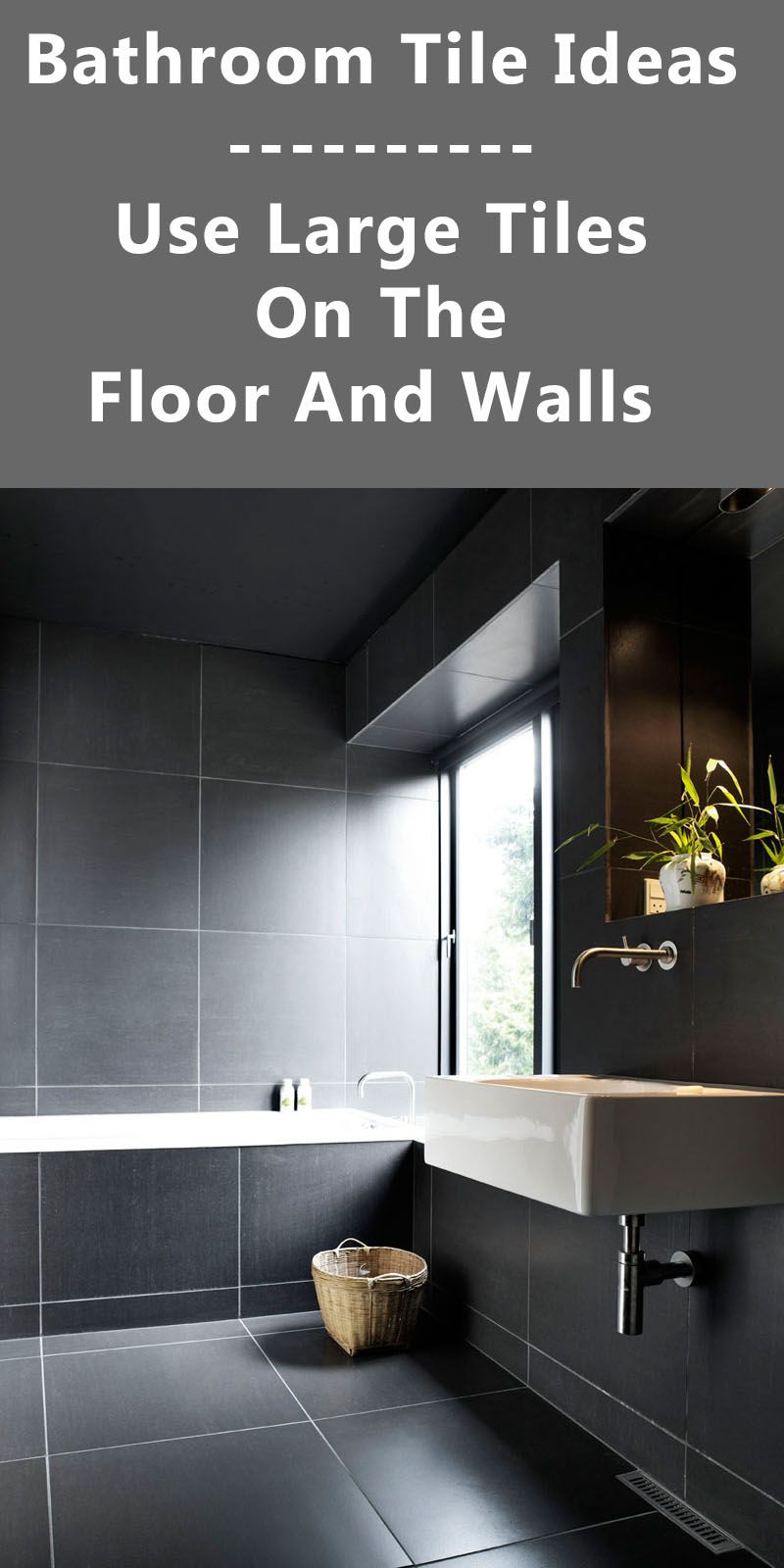 Bathroom Tile Idea Use Large Tiles On The Floor And Walls 18 Pictures Bathroom Design Luxury Grey Bathroom Floor Dark Gray Bathroom