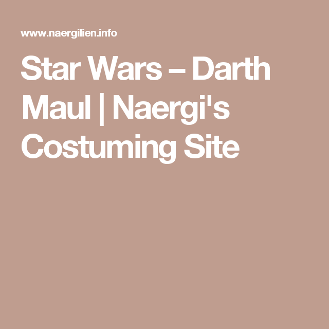 Star Wars – Darth Maul   Naergi's Costuming Site