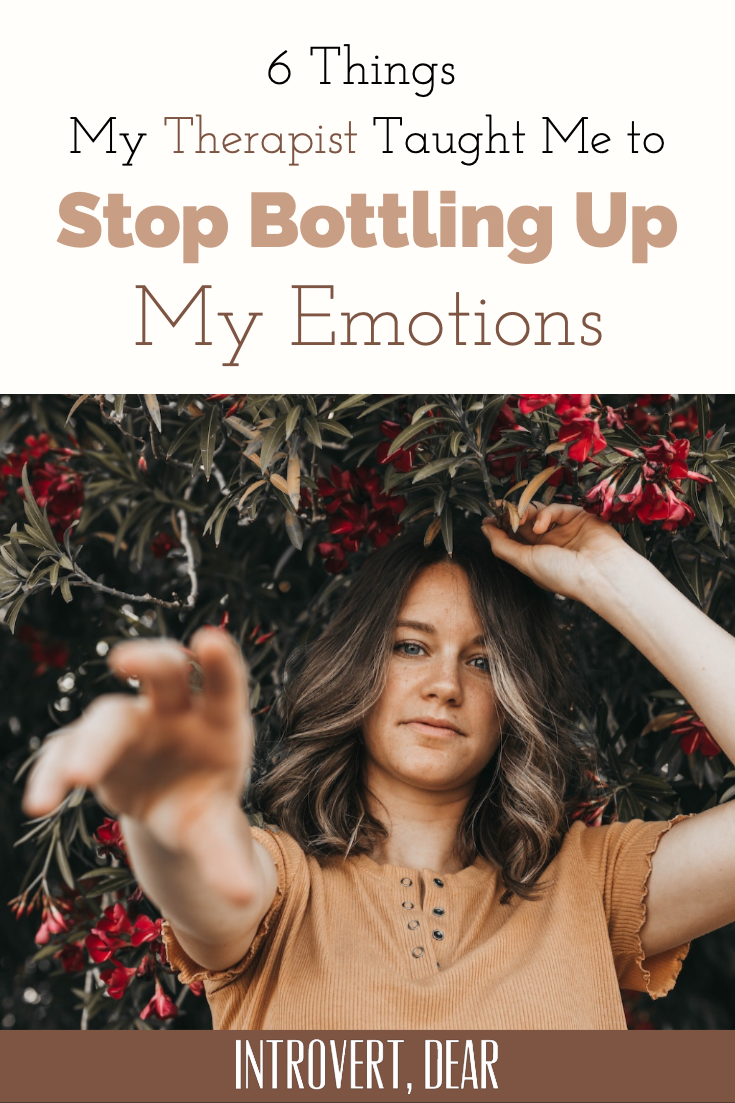 6 Things My Therapist Taught Me to Stop Bottling Up My