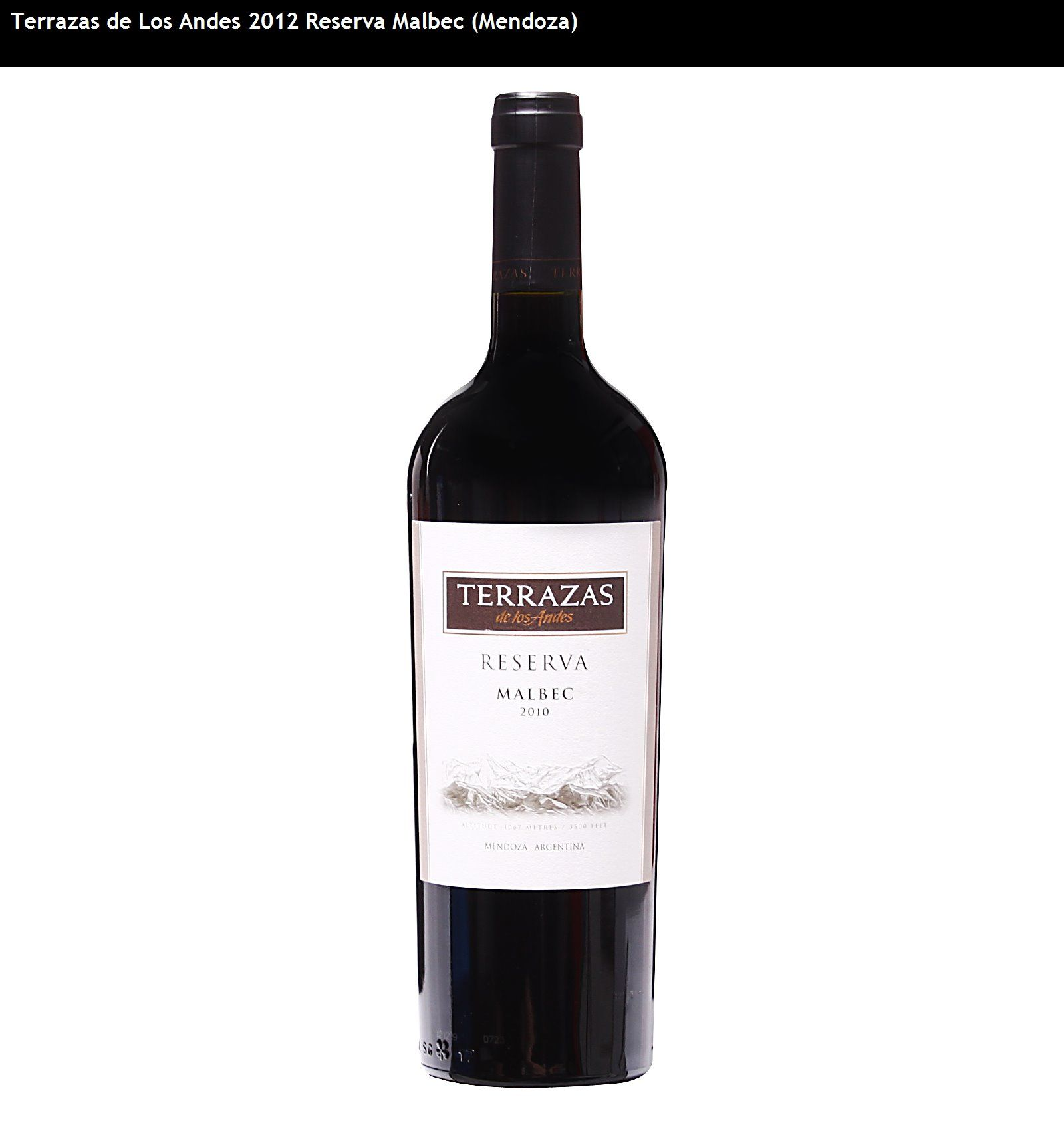 Terrazas De Los Andes 2012 Reserva Malbec Mendoza In 2020 Malbec Wine Taster Wine Bottle