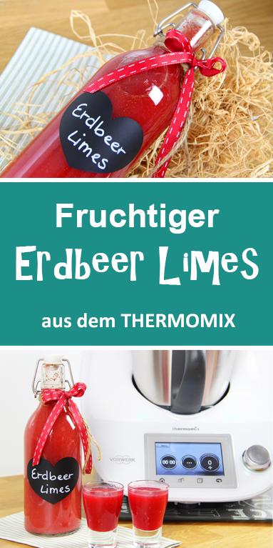 Fruchtiger Erdbeer Limes aus dem Thermomix. Schnell & einfach.