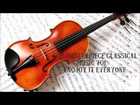 Top Masterpieces Of Classical Music Vol 3 Youtube Violin Violin Music Classical Music