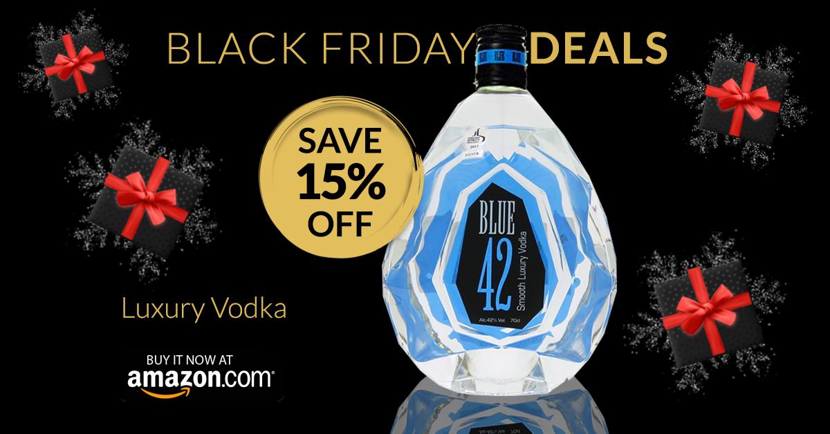 Black Griday Deals Smoothest Vodka Vodka Luxury Vodka