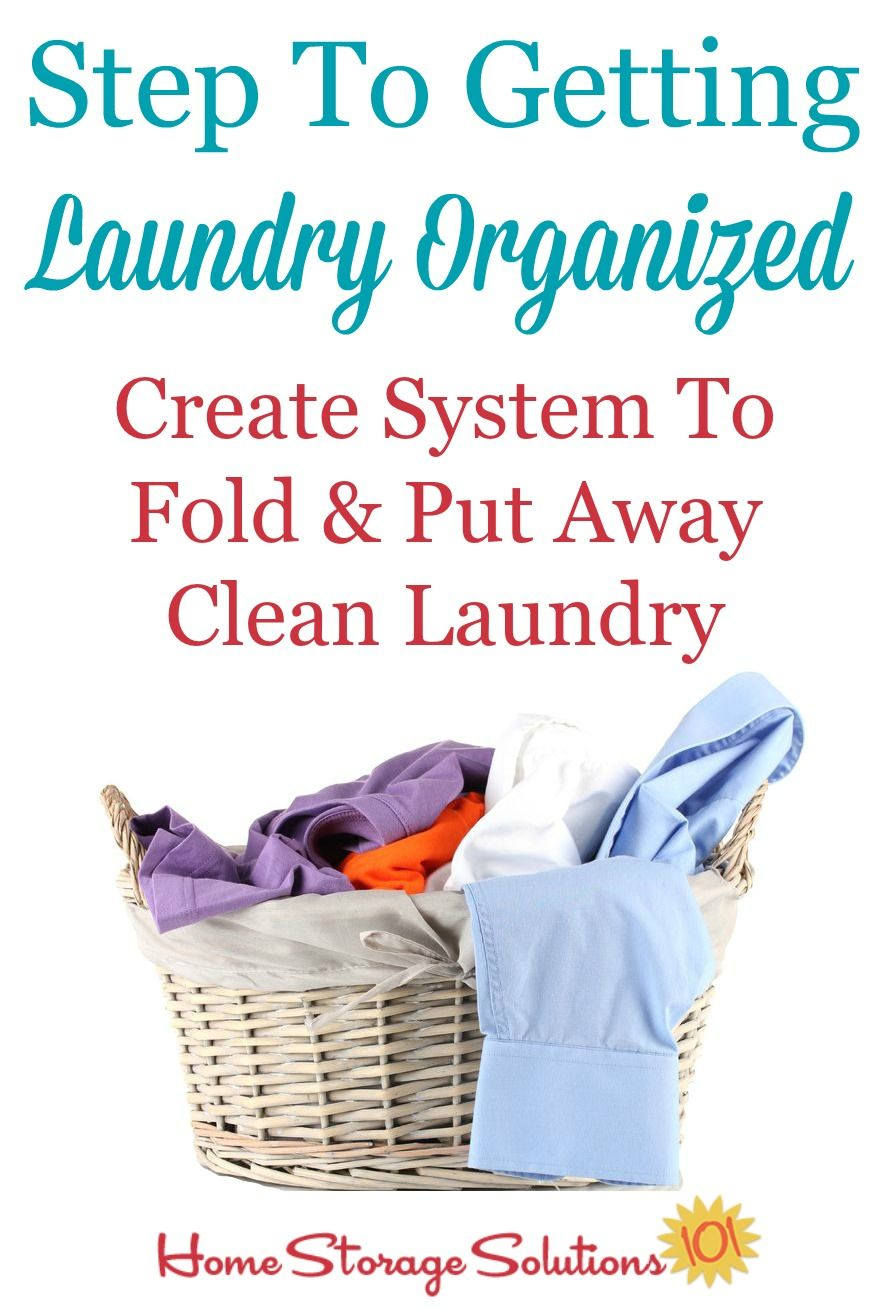 How To Create A System To Put Away Laundry And Make It A
