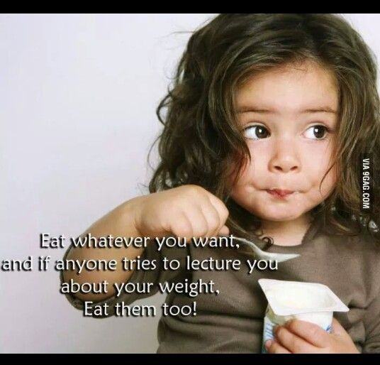 Eat whatever you're want...