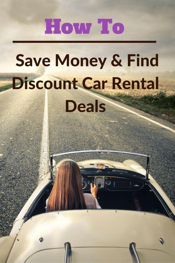 How To Save Money Find Discount Car Rental Deals Car Rental