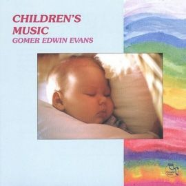 gomer edwin evans - childrens music