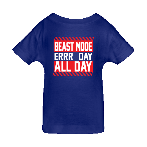 Beast Mode Err Day All Day. Baby T-Shirts $14.99 www.cottonworthy.com