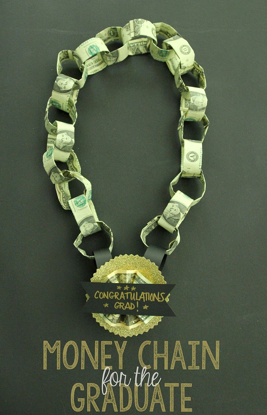Money Chain Gift for the Graduate! | OGT Blogger Friends ...