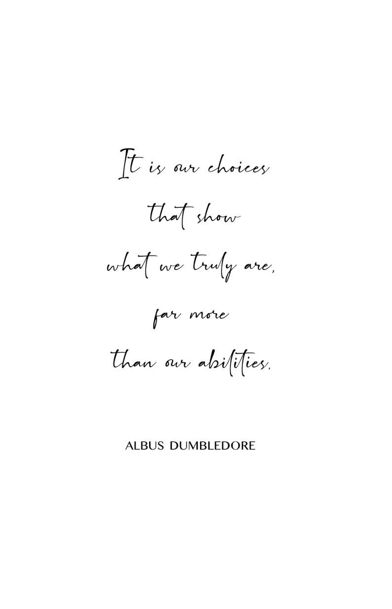 Albus Dumbledore Quote Albus Dumbledore Quote Print Harry Potter Quotes Harry Potter Wall Art Harry Potter Prints Harry Potter Decor Harry Potter Quotes Inspirational Dumbledore Quotes Harry Potter Quotes