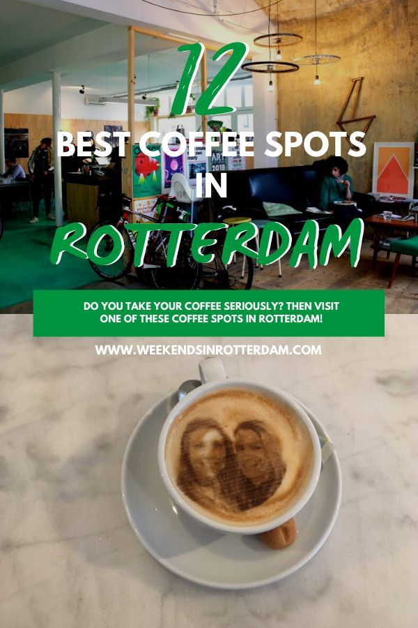 12 Best Coffee Places in Rotterdam #greatcoffee
