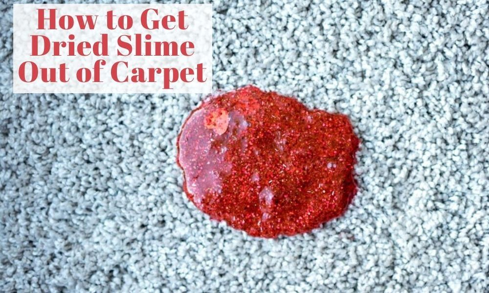 How To Get Dried Slime Out Of Carpet In 2020 Slime Carpet Smell Carpet Cleaning Hacks