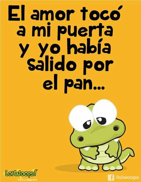 Loi Woops Fraces Pinterest Frases Gracioso Y Foto Para Wasap
