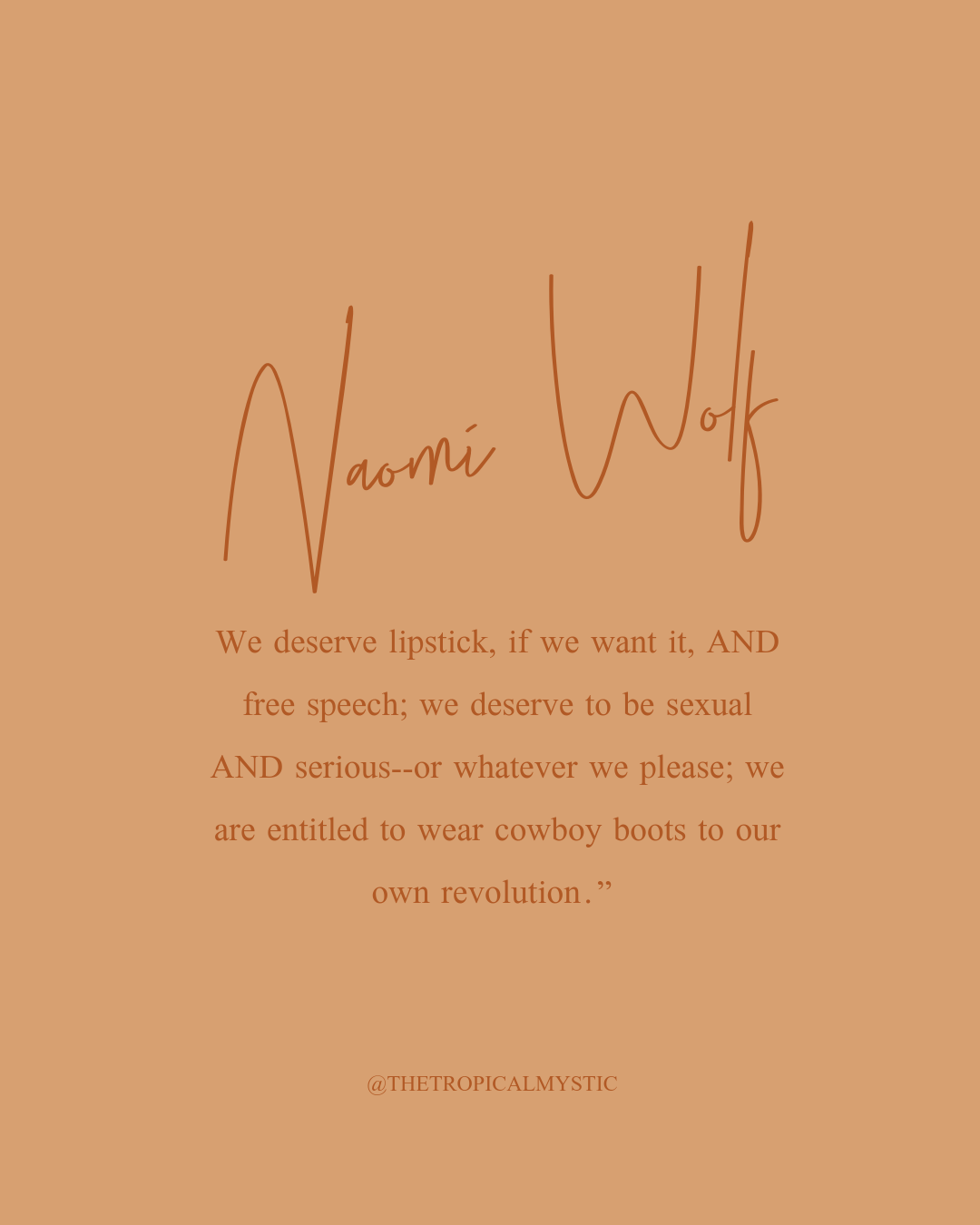 Naomi Wolf Quote Muse Quotes Wolf Quotes Empowerment Quotes