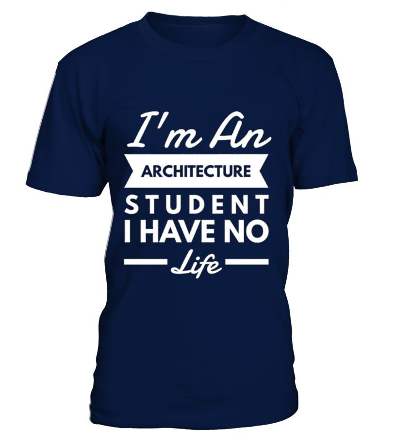 I M An Architecture Student Gift Idea Shirt Image Bestcancerideas Funnygiftshirt Videotv Gamingshirt