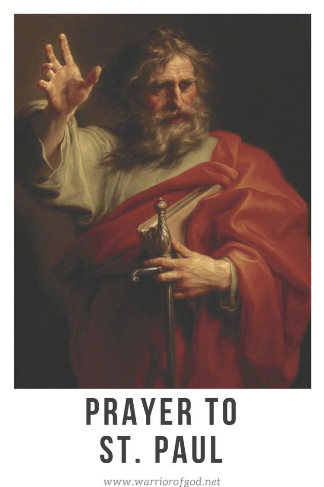 Prayer To St Paul Warrior Of God Prayers Paul Bible Holy Bible