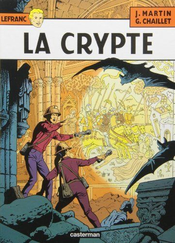 Lefranc, tome 9 : La crypte de Gilles Chaillet https://www.amazon.fr/dp/2203314095/ref=cm_sw_r_pi_dp_x_TzvoybVX9043W   Bandes dessinées   Pinterest