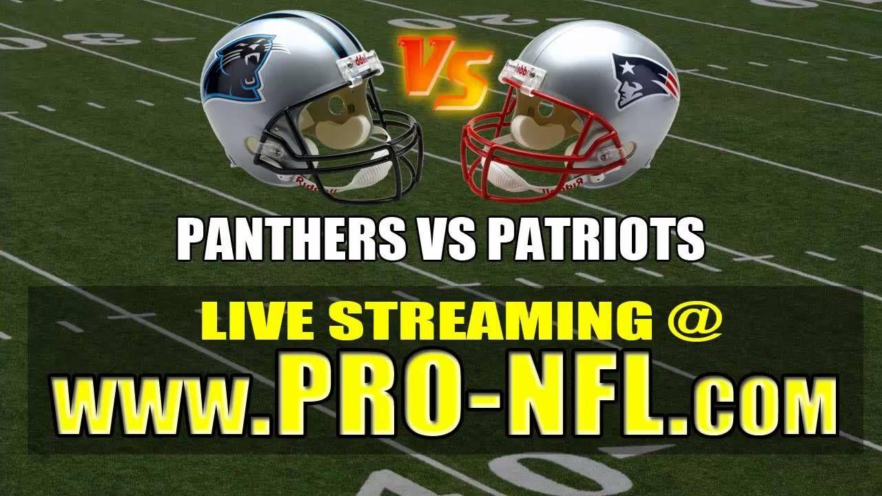 Watch Carolina Panthers vs New England Patriots Live