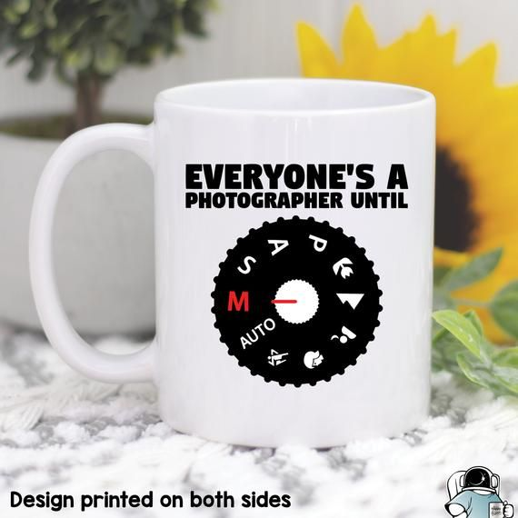 Everyone's A Photographer Until, Photographer Mug, Photographer Gift, Camera Mug, Camera Gift, Photo