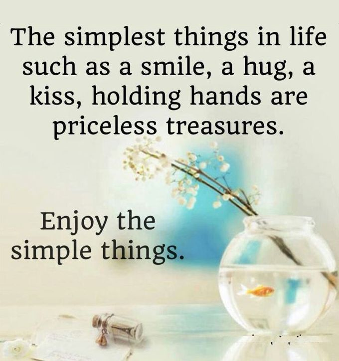 Enjoy The Simple Things Quotes Quotes Love Quotes Life Quotes