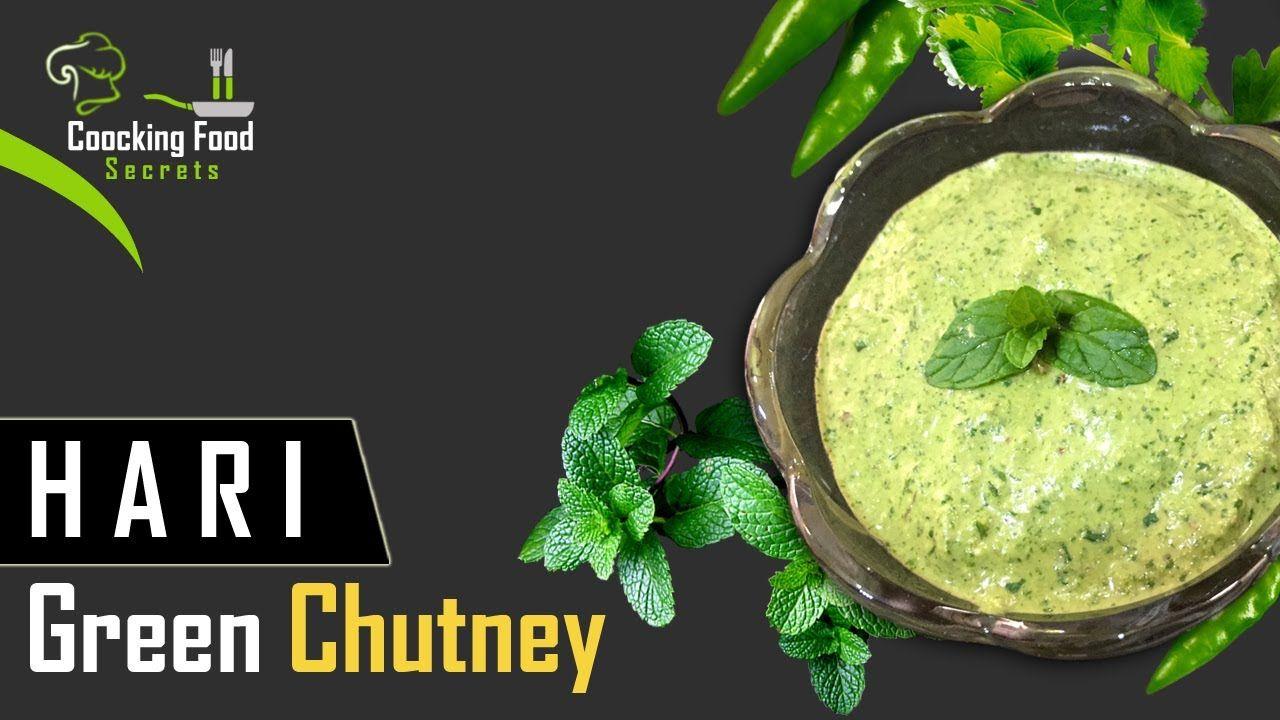 Green Chutney Best Ever Green Chutney Recipe Coocking Food Secrets Learn How To Make Restaurant Style G Green Chutney Recipe Chutney Recipes Green Chutney