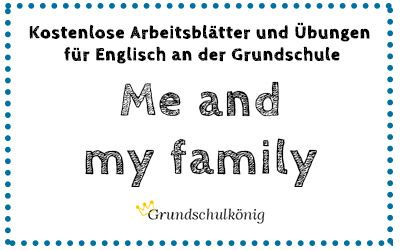 kostenlose arbeitsbl tter f r englisch an der grundschule zum thema me and my family. Black Bedroom Furniture Sets. Home Design Ideas
