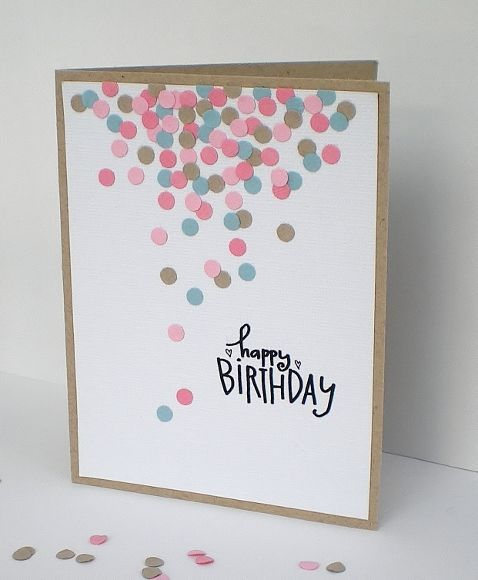 Love this use of hole punch although Im always unsure about – Handmade Happy Birthday Cards