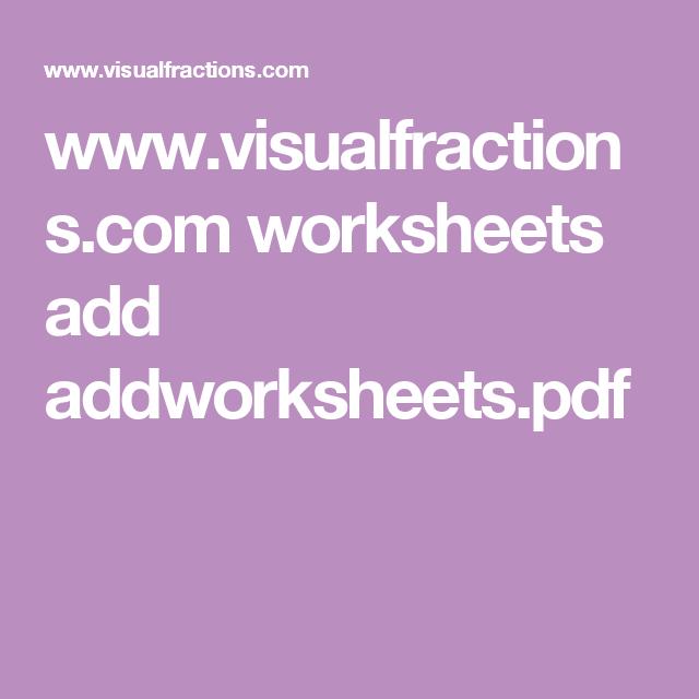 www.visualfractions.com worksheets add addworksheets.pdf ...
