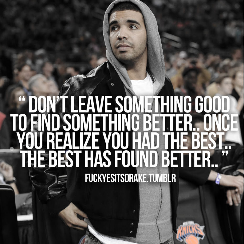 Drake Quotes About Being In Love Quotes Drake Quotes Celebrity Quotes Lyrics Life Quotes