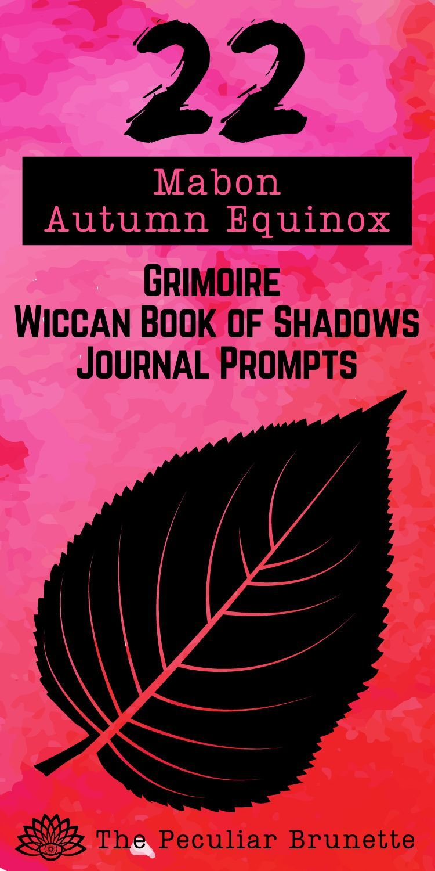 22 Mabon & Autumn Equinox Grimoire Wiccan Book of Shadows
