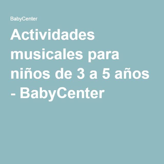 Actividades musicales para ni os de 3 a 5 a os music for Actividades pedagogicas para ninos de 2 a 3 anos