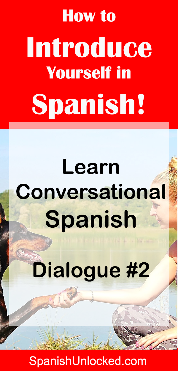 LEARN CONVERSATIONAL SPANISH | How to Introduce Yourself in Spanish #learningspanish