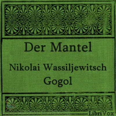 Nikolai Vasilievich Gogol 1809-1852