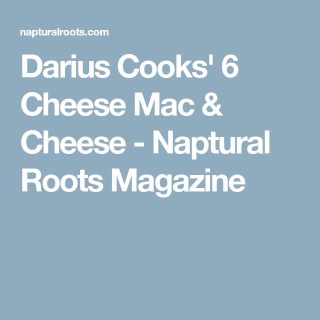 Darius Cooks Recipes Mac Cheese