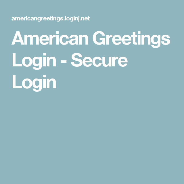 American greetings login secure login my favorite pinterest american greetings login secure login m4hsunfo Gallery