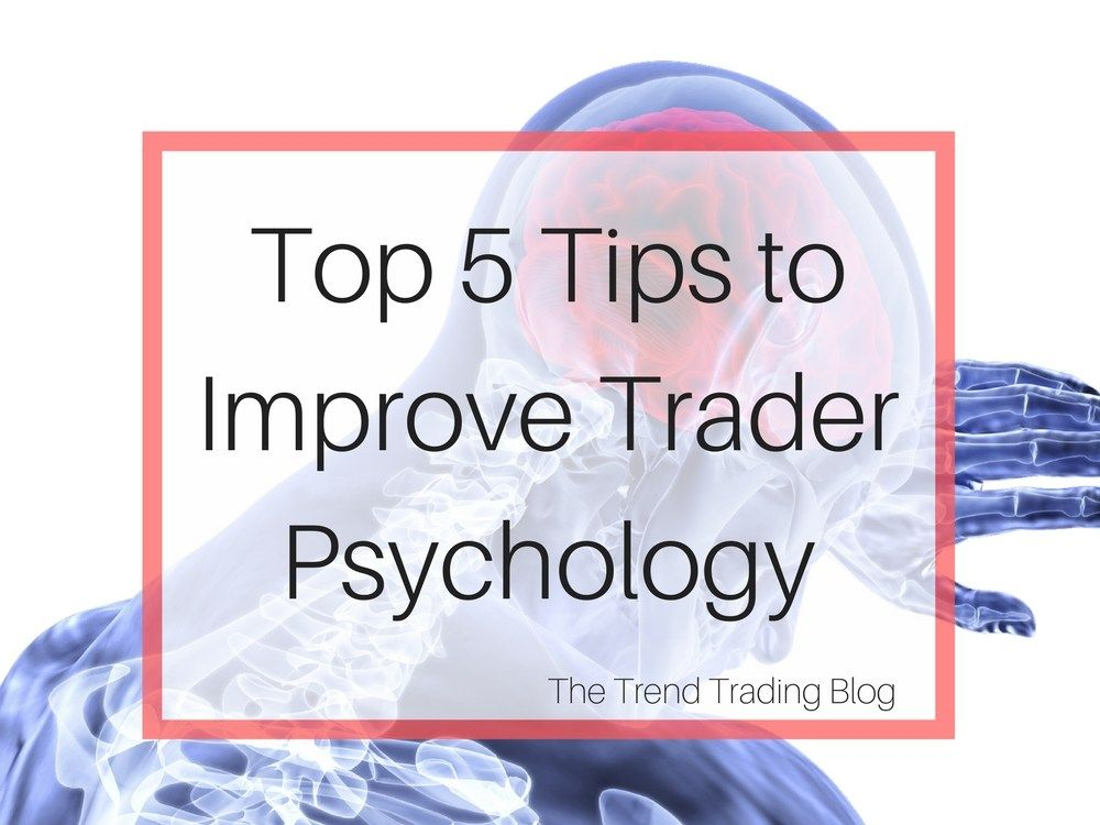 What Is Trend Trading The Trend Trading Blog Psychology