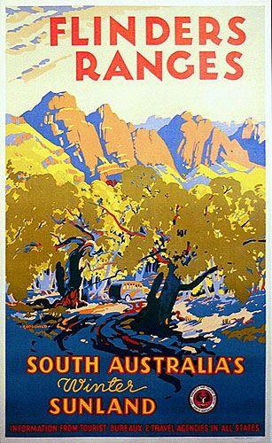 John Charles Goodchild 1898 1980 Flinders Ranges South Australia S Winter Sunland 1930s Colo Posters Australia Winter In Australia Vintage Travel Posters